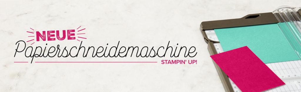 """Banner """"neue Papierschneidemaschine"""" Stampin'  Up!"""